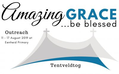 Tentveldtog: Amazing Grace…be blessed